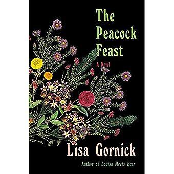 The Peacock Feast: A Novel