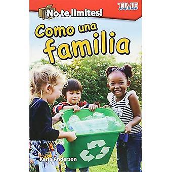 Aucune Limites Te! Como Una Familia (hors des sentiers battus: comme une famille) (Version espagnole) (niveau 1) (lecture explorer)