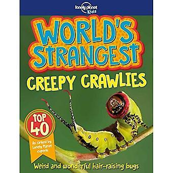 Världens märkligaste Creepy Crawlies (Lonely Planet Kids)