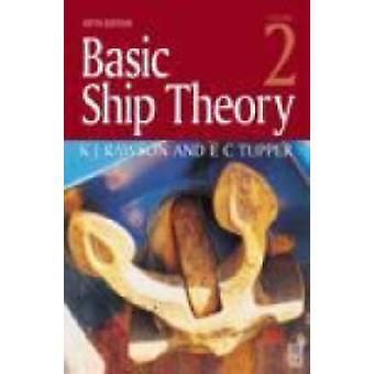 Basic Ship Theory Volume 2 by Tupper & E. C.