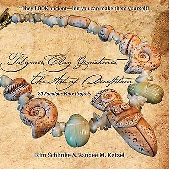 Polymer Clay GemstonesThe Art of Deception by Schlinke & Kim