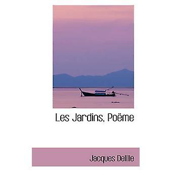 Les Jardins Pome av Delille & Jacques