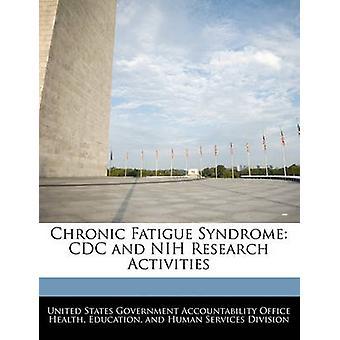 متلازمة التعب المزمن مركز السيطرة على الأمراض وأنشطة البحوث المعاهد الوطنية للصحة بمساءلة الحكومة بالولايات المتحدة