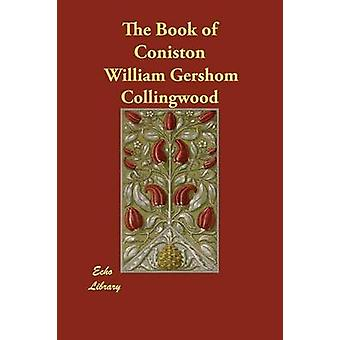 The Book of Coniston by Collingwood & William Gershom