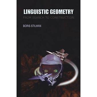 Stilman & ボリスによる検索から建設までの言語的幾何学