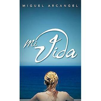 Mi Vida av Arcangel & Miguel
