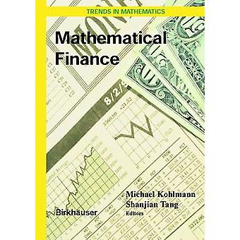 Mathematical Finance  Workshop of the Mathematical Finance Research Project Konstanz Germany October 57 2000 by Kohlmann & Michael