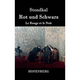 Rot und Schwarz par Stendhal