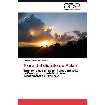 Flora del distrito de Puln por Santa Cruz Cervera Lzaro
