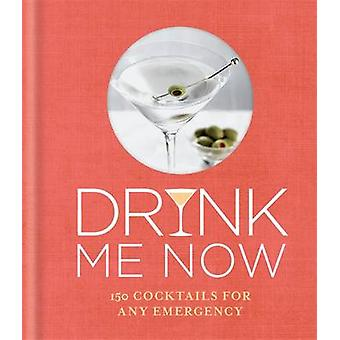 Drink Me Now - Cocktails - 9780600633662 Book