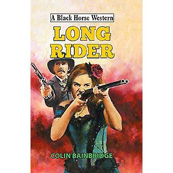 Long Rider by Colin Bainbridge - 9780719824456 Book