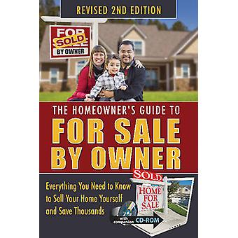 The Homeowner's Guide to for Sale by Owner - Everything You Need to Kn