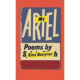 My Ariel by Sina Queyras - 9781552453544 Book