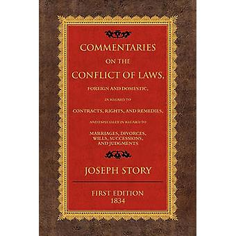 Commentaries of the Conflict of Laws by Story & Joseph