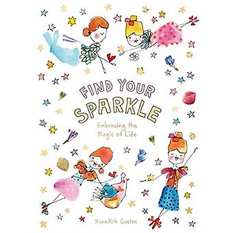Find Your Sparkle by Meredith Gaston