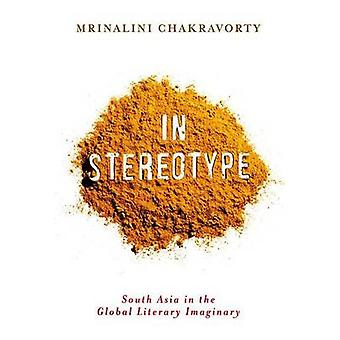 In Stereotype by Mrinalini Chakravorty