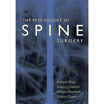 アンドリュー ・ r ・ ブロック - ロバート ・ j ・ Gatche による脊椎手術の心理