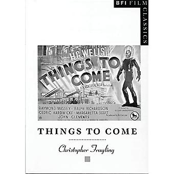 Things to Come (BFI Film Classics)