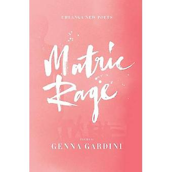 Matric Rage by Gardini & Genna
