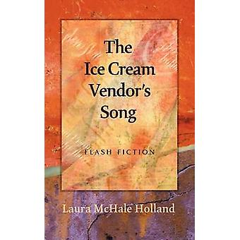 The Ice Cream Vendors Song by Holland & Laura McHale