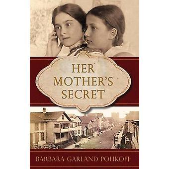 Seu Segredo de Mães por Polikoff & Barbara Garland