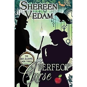 A Perfect Curse by Vedam & Shereen