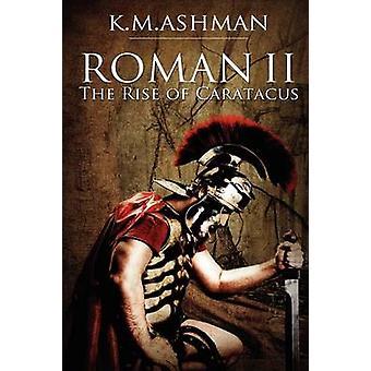 Roman II by Ashman & K. M.