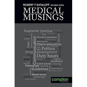 Medical Musings by Sataloff & Robert Thayer