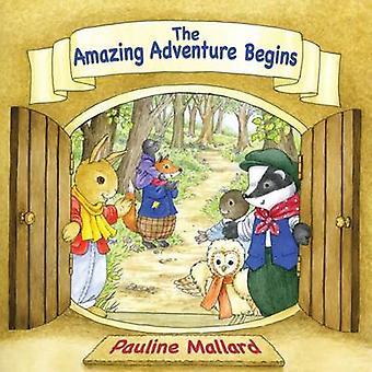 The Amazing Adventure Begins by Mallard & Pauline