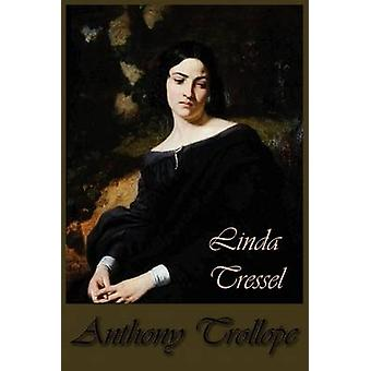 Linda Tressel by Trollope & Anthony