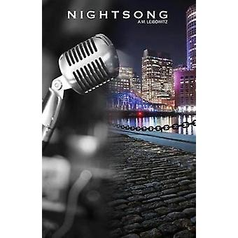 Nightsong by Leibowitz & A. M.