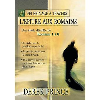 The Roman Pilgrimage  French by Prince & Derek