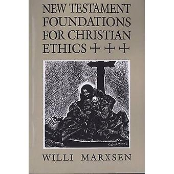 New Testament Foundations Chrs by Marxsen & Willi