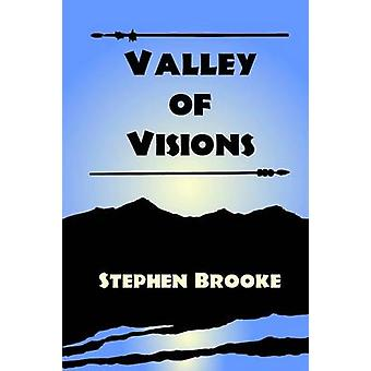 Valley of Visions by Brooke & Stephen