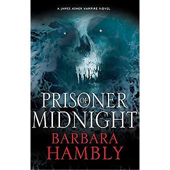 Prisoner of Midnight by Barbara Hambly - 9780727892188 Book