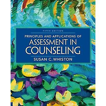 Principles and Applications of Assessment in Counseling (5th Revised