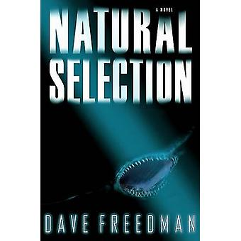 Natural Selection by Dave Freedman - 9781401302092 Book