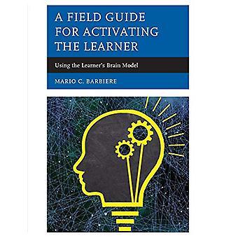 Et felt Guide for aktivering eleven - med deltakerens hjernen b