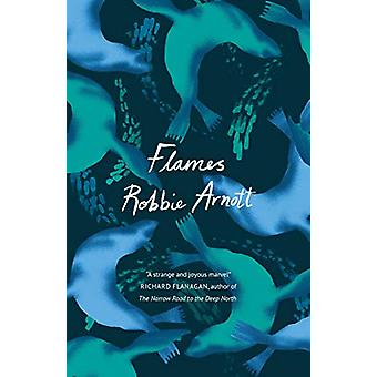 Flames by Robbie Arnott - 9781786496294 Book