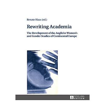 Rewriting Academia by Renate Haas - 9783631669853 Book
