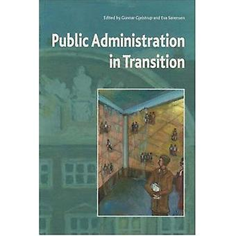 Public Administration in Transition - Theory - Practice - Methodology