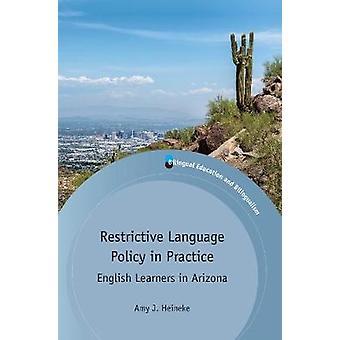 Restriktiva språkpolitik i praktiken - engelska elever i Arizona