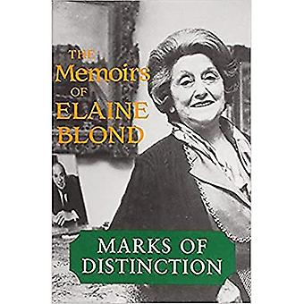 Marks of Distinction: The Memoirs of Elaine Blond