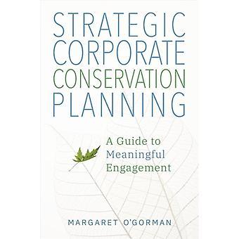 Pianificazione strategica della conservazione aziendale di Margaret OGorman