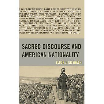 Discours sacré et nationalité américaine par Eldon J. Eisenach - 9781