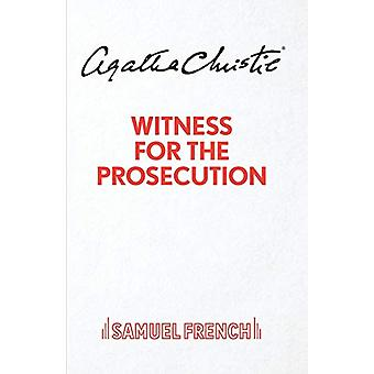 Witness for the Prosecution - Play by Agatha Christie - 9780573015007