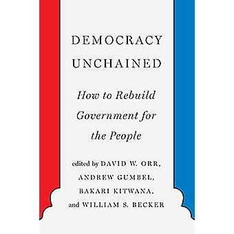 Democracy Unchained by Andrew Gumbel - 9781620975138 Book