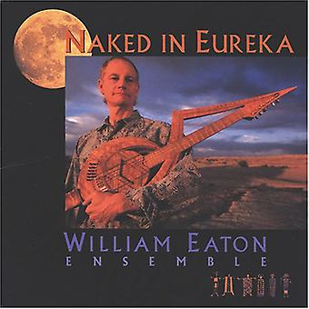 William Eaton - Nu à Eureka [CD] USA import