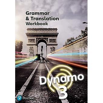 Dynamo 3 Grammar  Translation Workbook by Hockaday & Tom