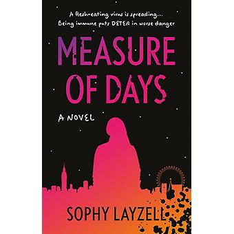 Measure of Days by Layzell & Sophy